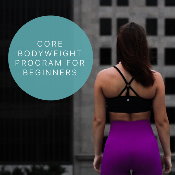 Core Bodyweight Program for Beginners