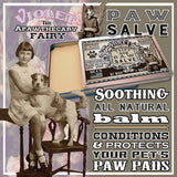 Violet the Apawthecary Fairy : Paw Salve  (A Soothing and Healing Balm For Your Dogs Paws) - LEAGUE OF CRAFTY CANINES