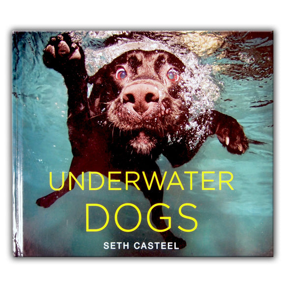 Underwater Dogs by Seth Casteel - hardcover edition - LEAGUE OF CRAFTY CANINES