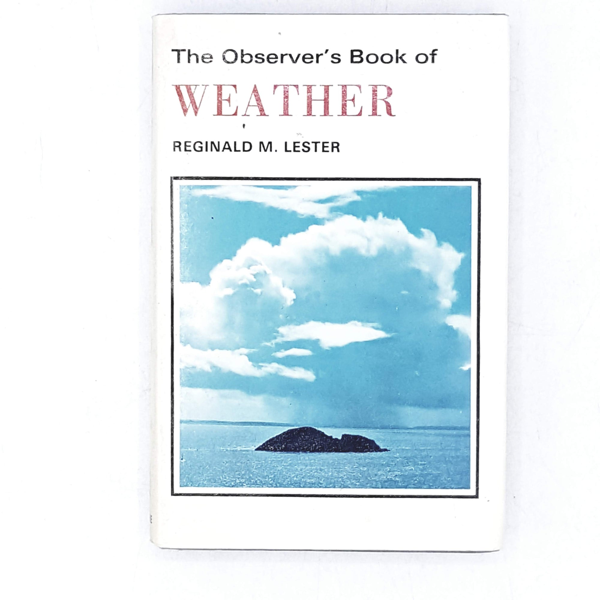 The Observer's Book of Weather by Reginald M. Lester 1975