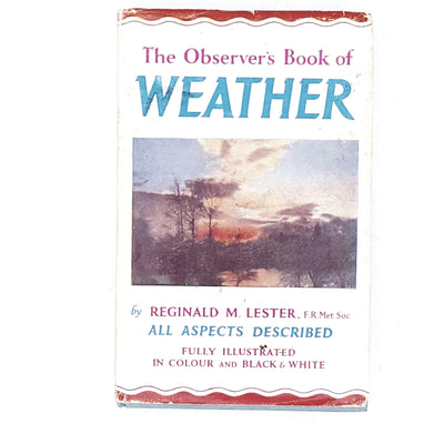 The Observer's Book of Weather by Reginald M. Lester 1964
