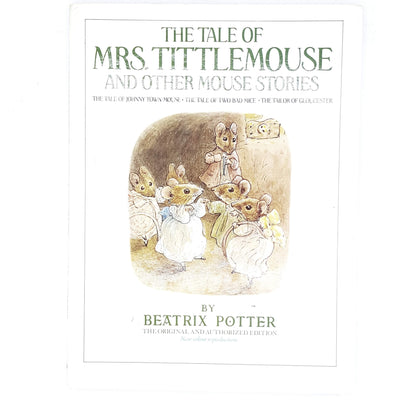 Beatrix Potter's The Tale of Mrs. Tittlemouse and Other Mouse Stories 1987
