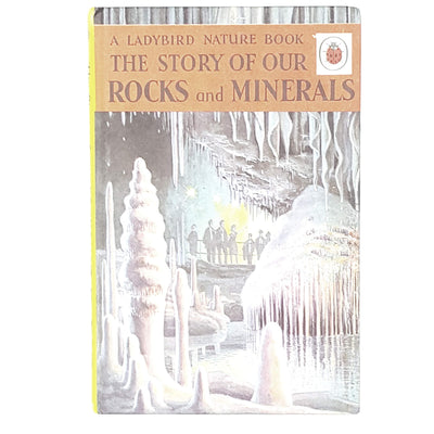 The Story of Our Rocks and Minerals by Allen White 1966