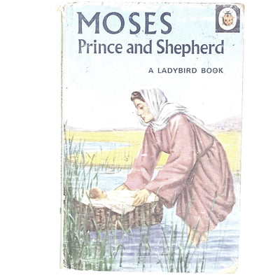First Edition Ladybird: Moses - Prince and Shepherd 1955