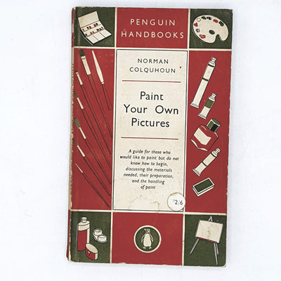 Paint Your Own Pictures by Norman Colquhoun 1954