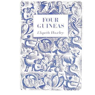Four Guineas by Elspeth Huxley 1955