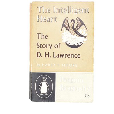 The Intelligent Heart: The Story of D. H. Lawrence by Harry Moore 1960