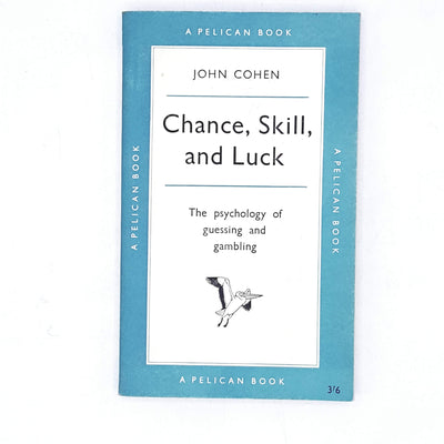 Chance, Skill, and Luck by John Cohen 1960