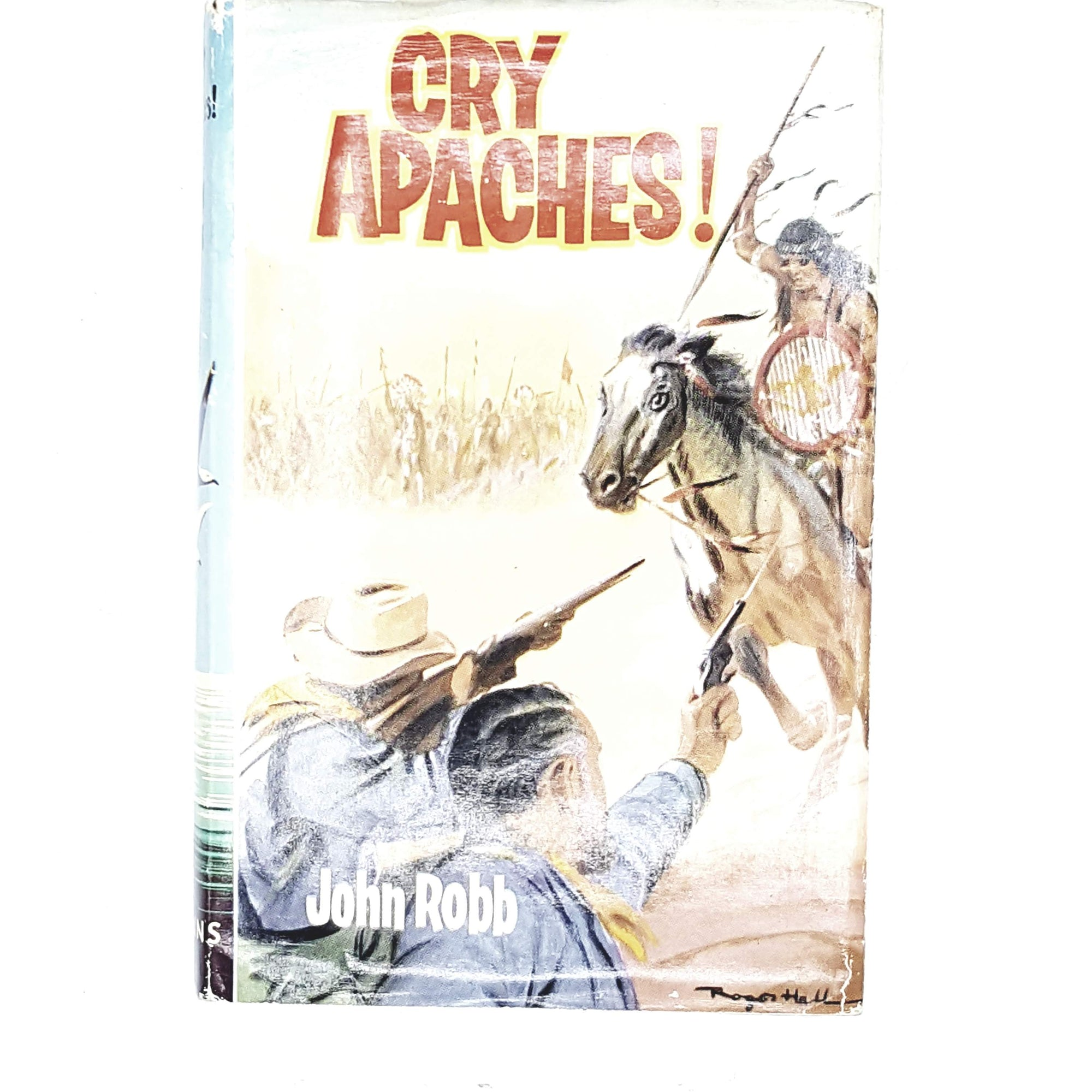 Cry Apaches! By John Robb 1961