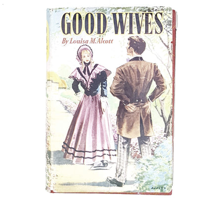 Good Wives by Louisa M. Alcott c1960
