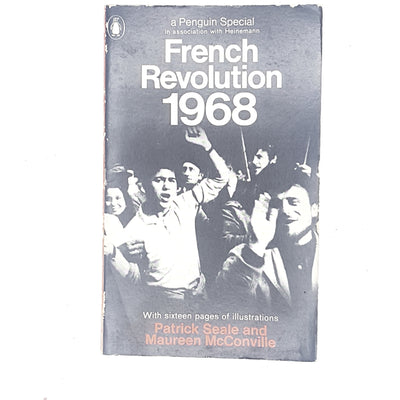 French Revolution 1968 by Patrick Seale and Maureen McConville 1968