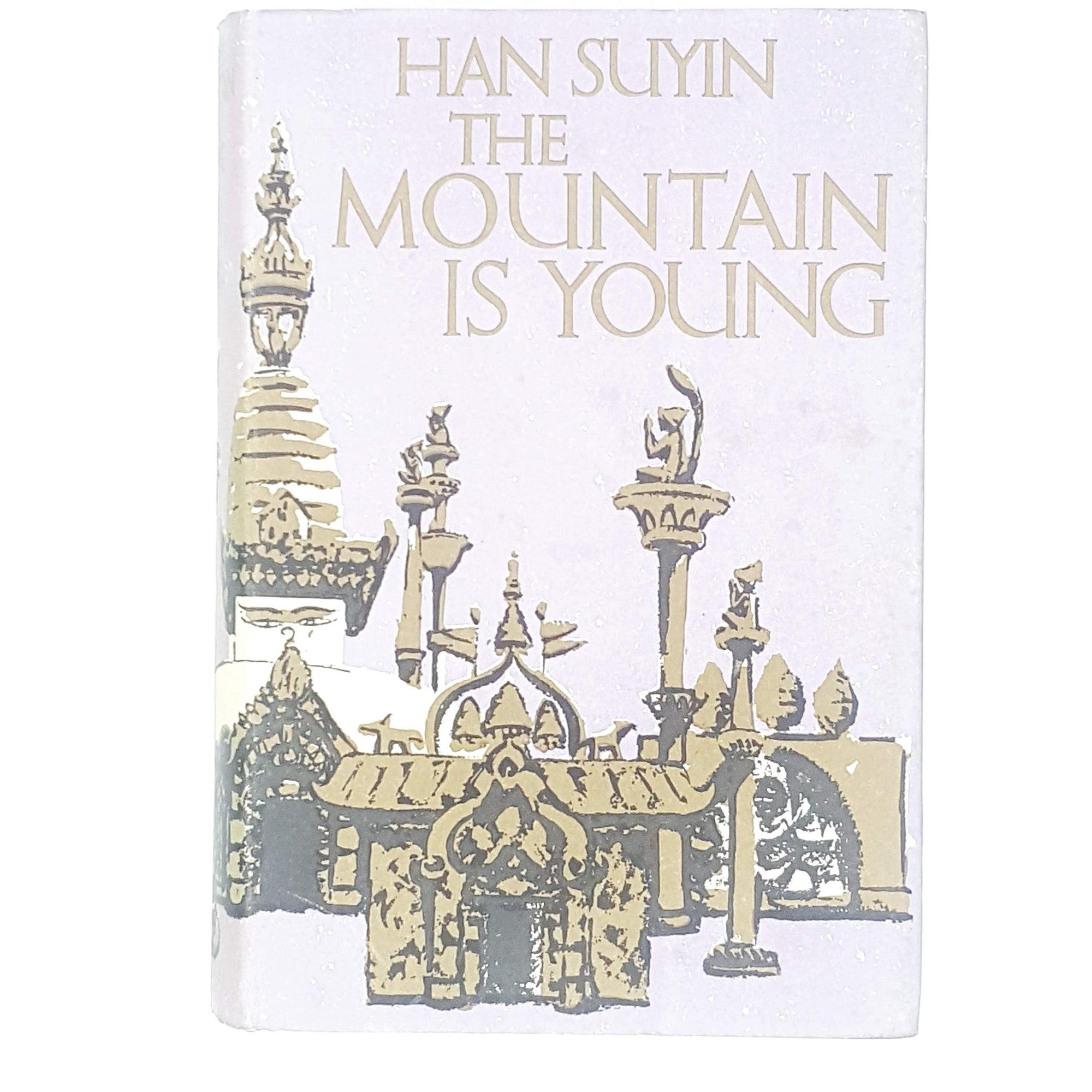 The Mountain is Young by Han Suyin