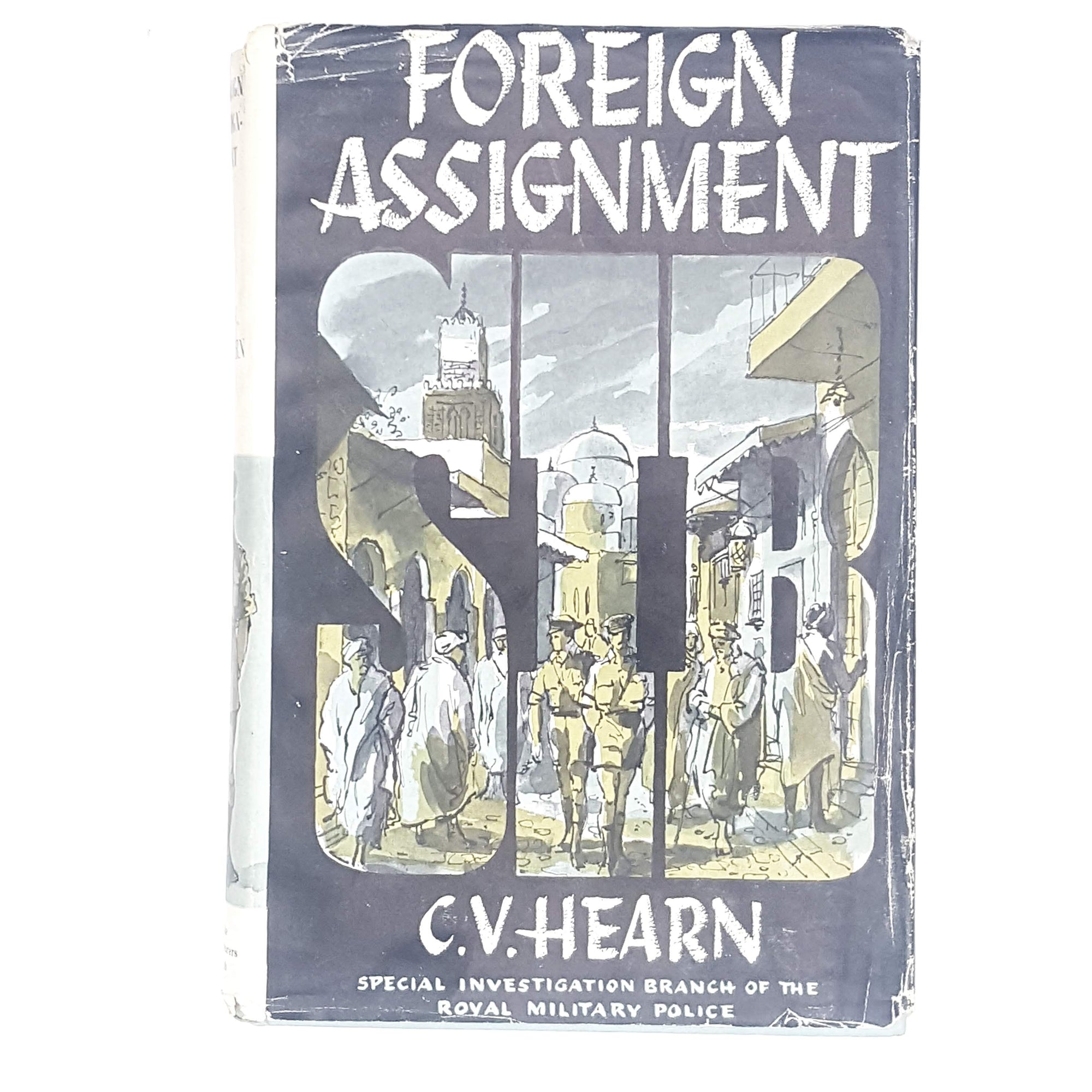 First Edition Foreign Assignment by C. V. Hearn 1961