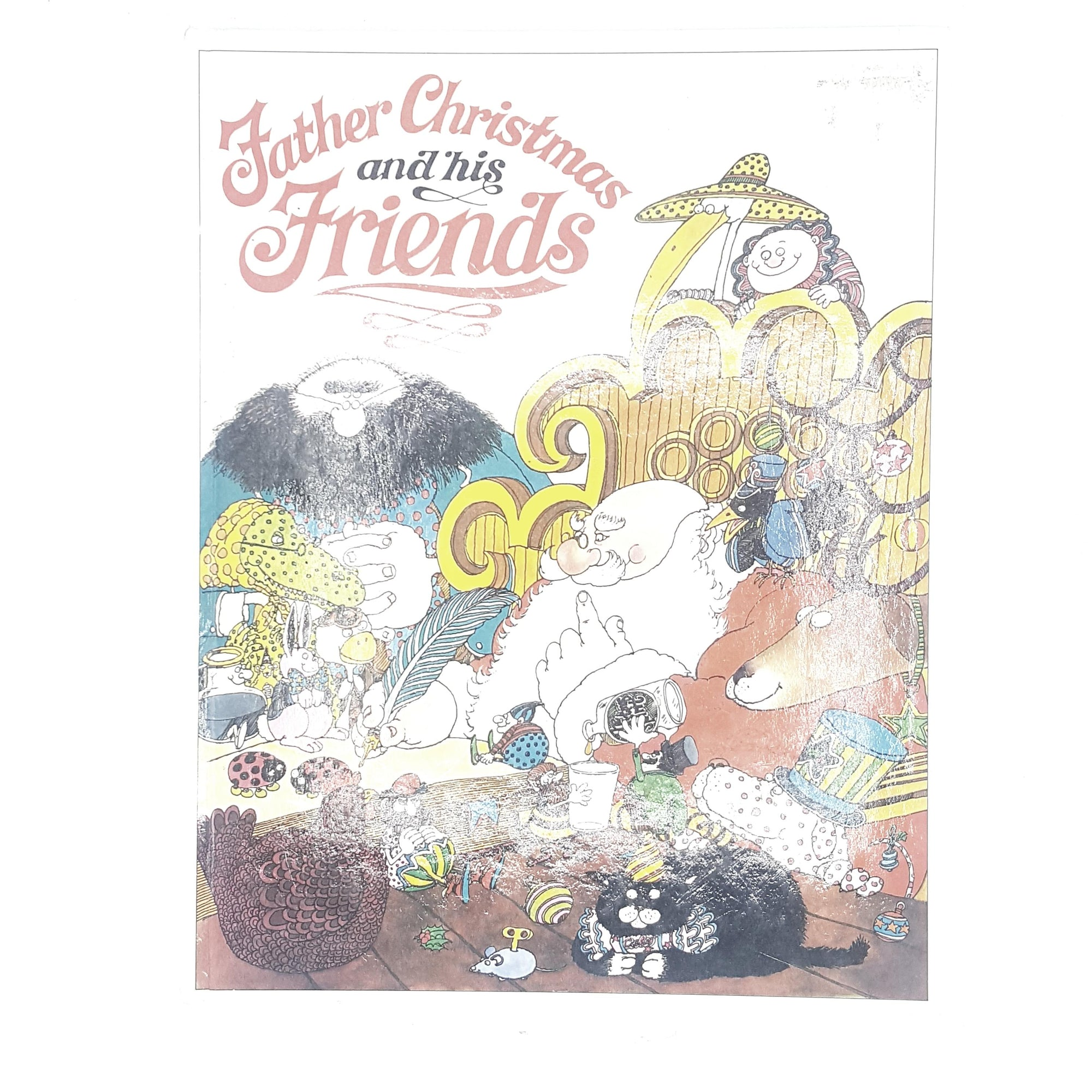 Father Christmas and His Friends by Christopher Maynard 1979