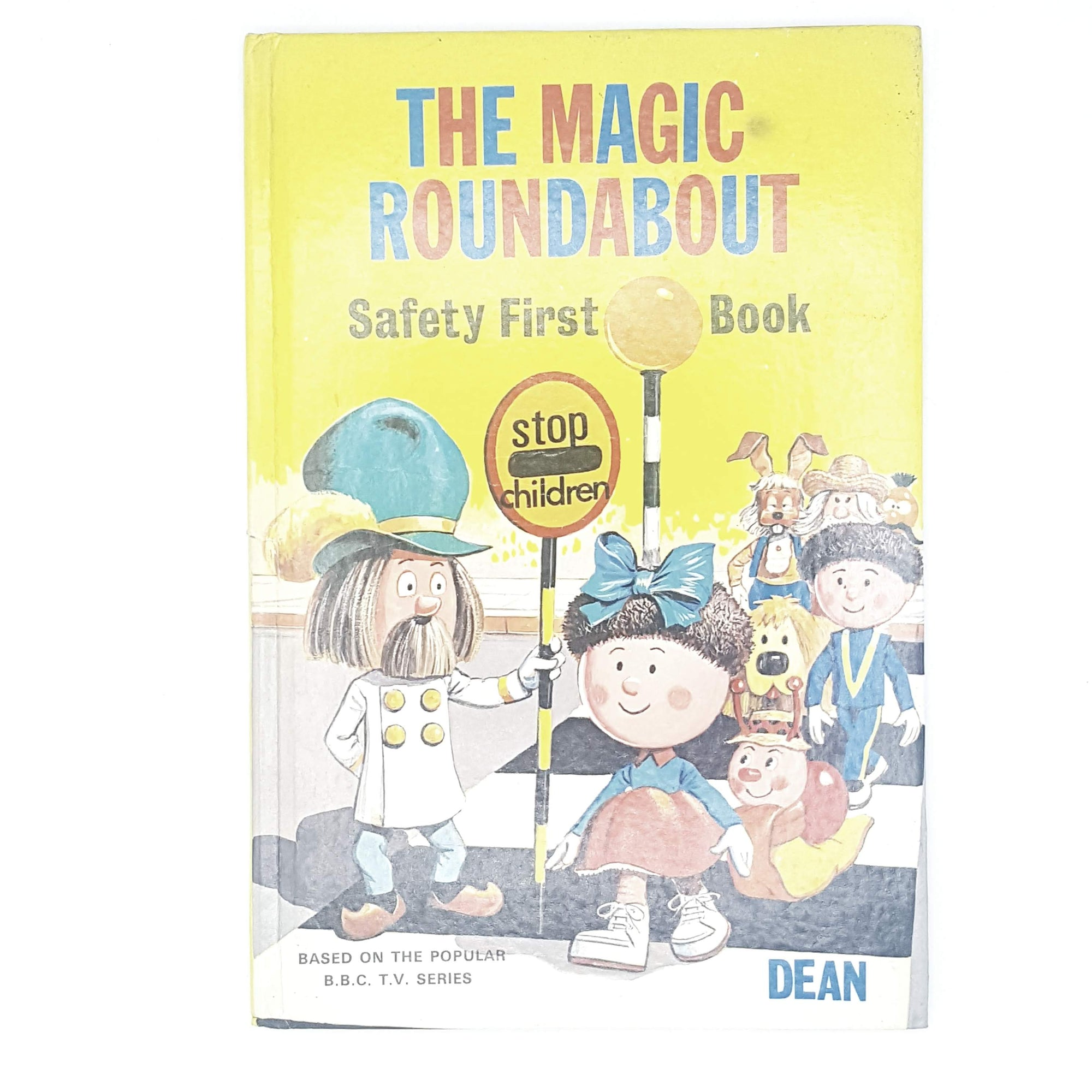 The Magic Roundabout: Safety First Book 1971