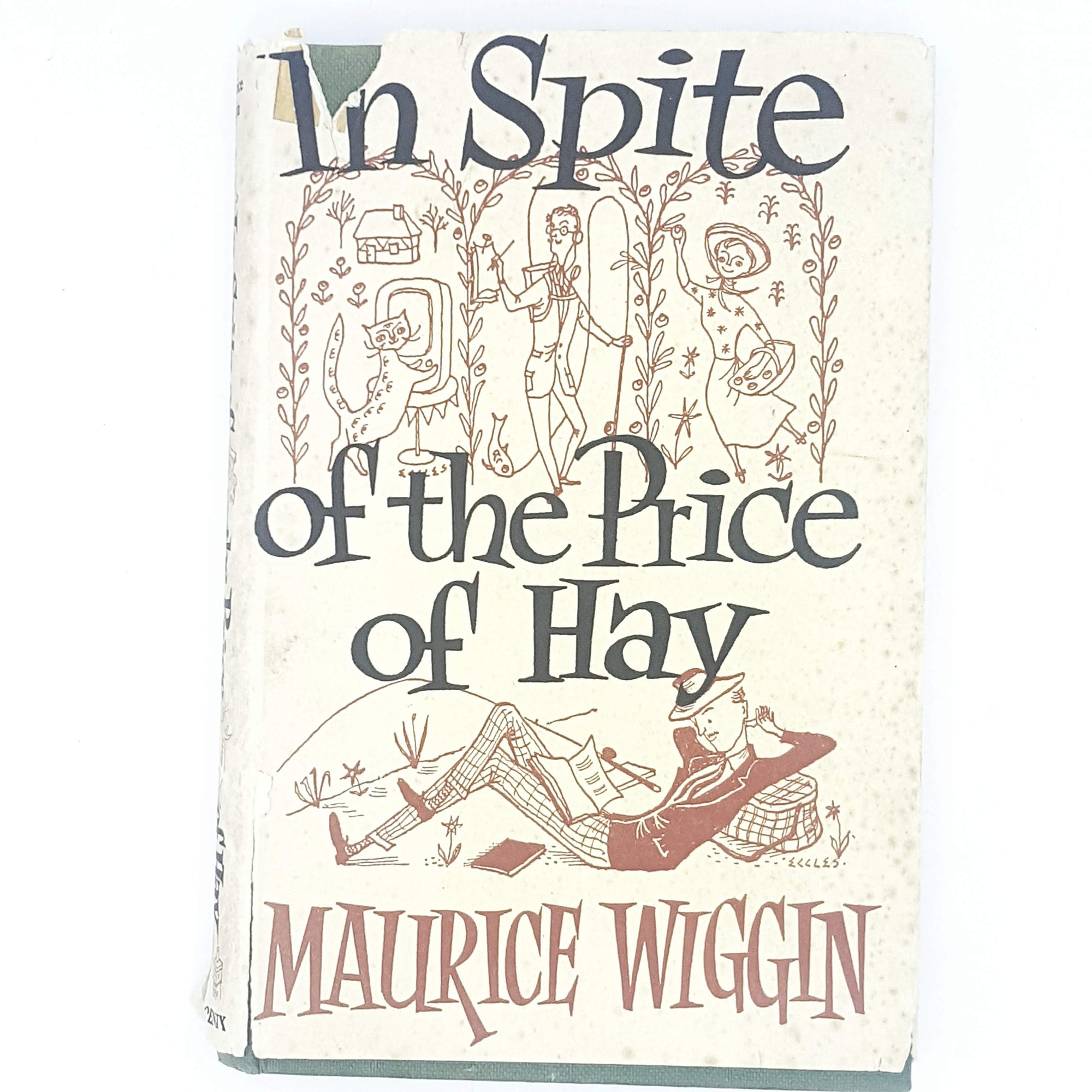 In Spite of the Price of Hay by Maurice Wiggin 1956
