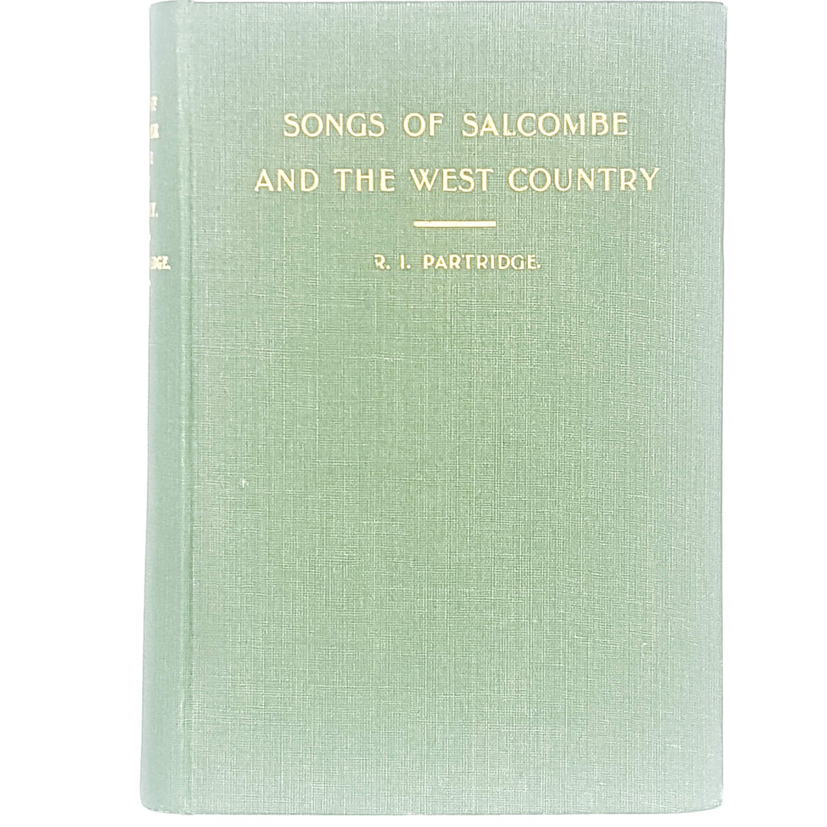 Songs of Salcombe and the West Country by R. I. Partridge 1930