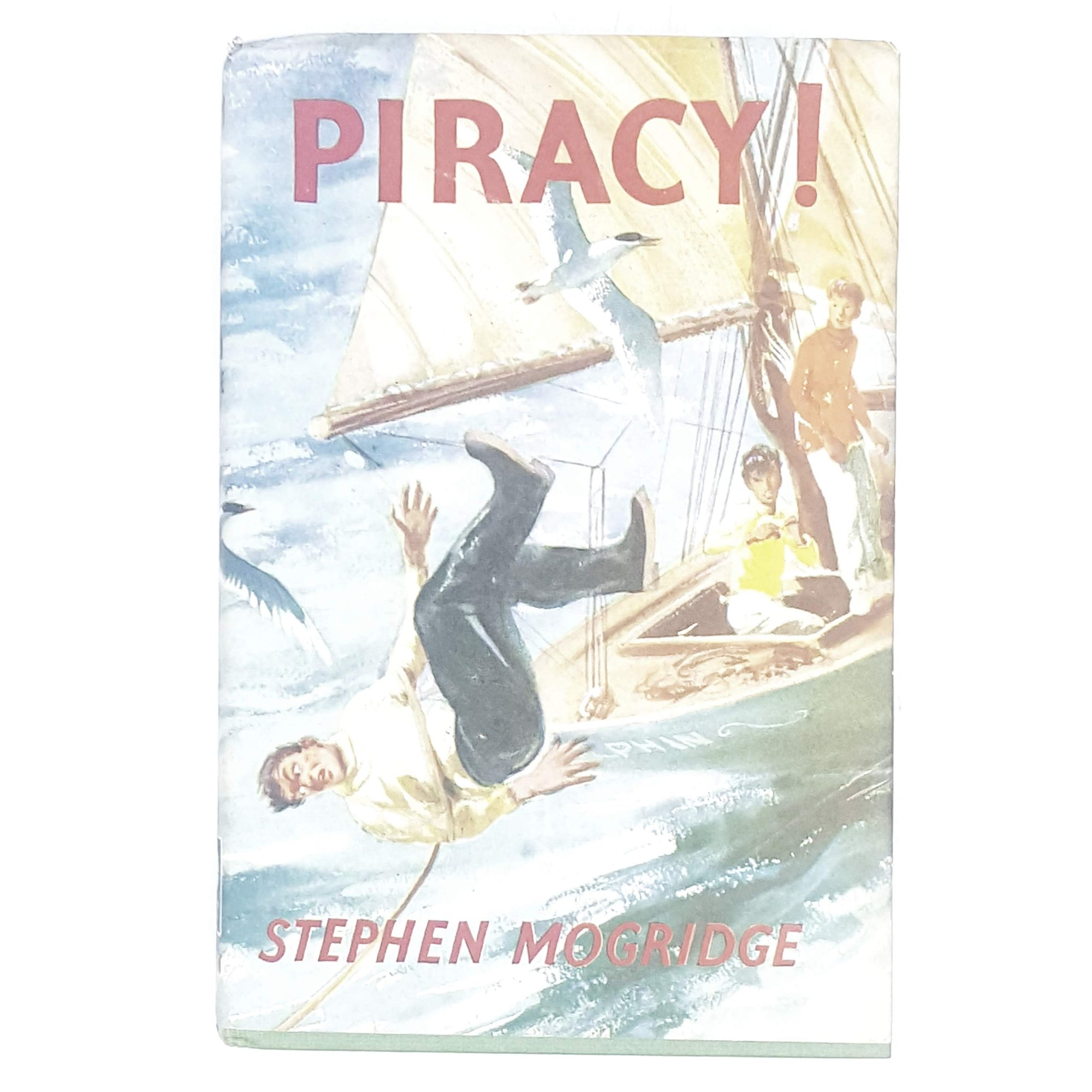 Piracy! by Stephen Mogridge 1961