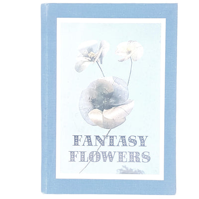 Make Your Own Fantasy Flowers from Natural Materials by J. H. & M. Newnan 1974