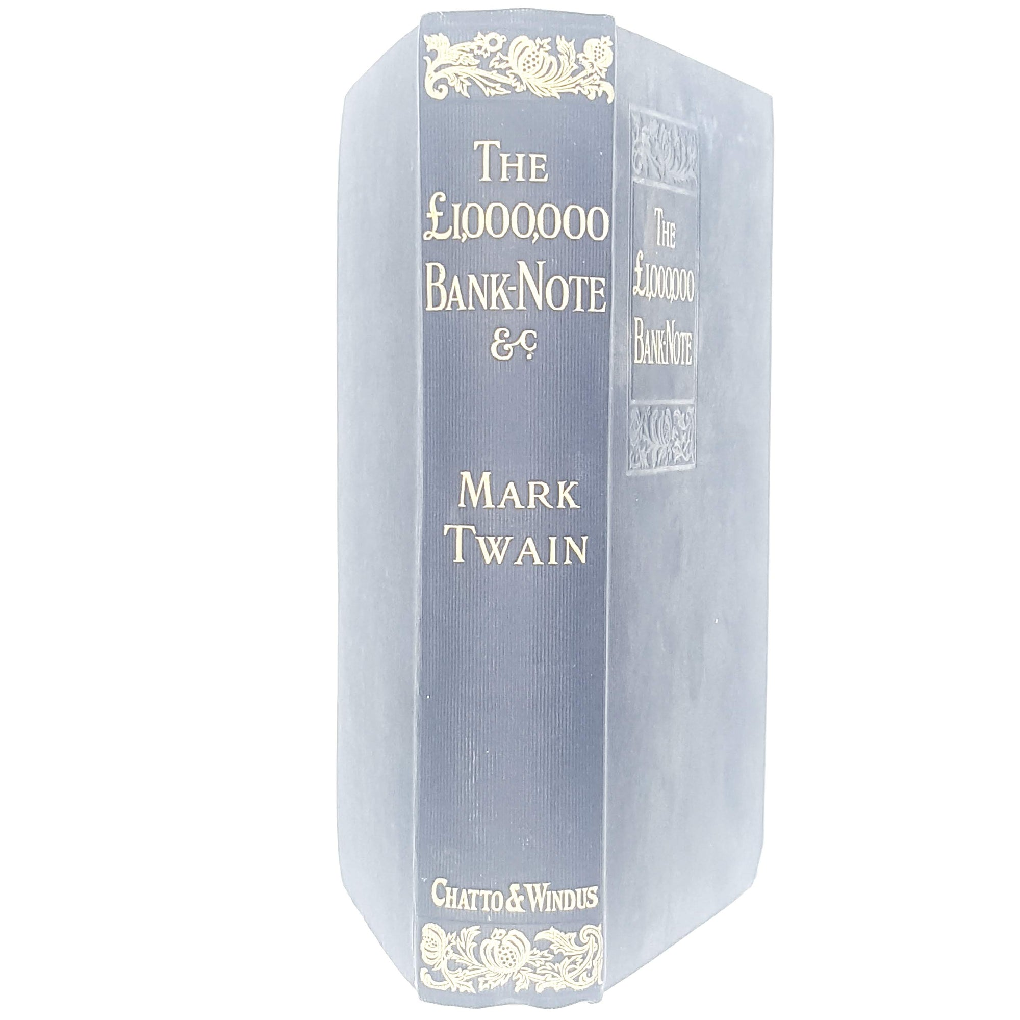 Mark Twain's The 1,000,000 Pound Bank Note and Other New Stories 1912