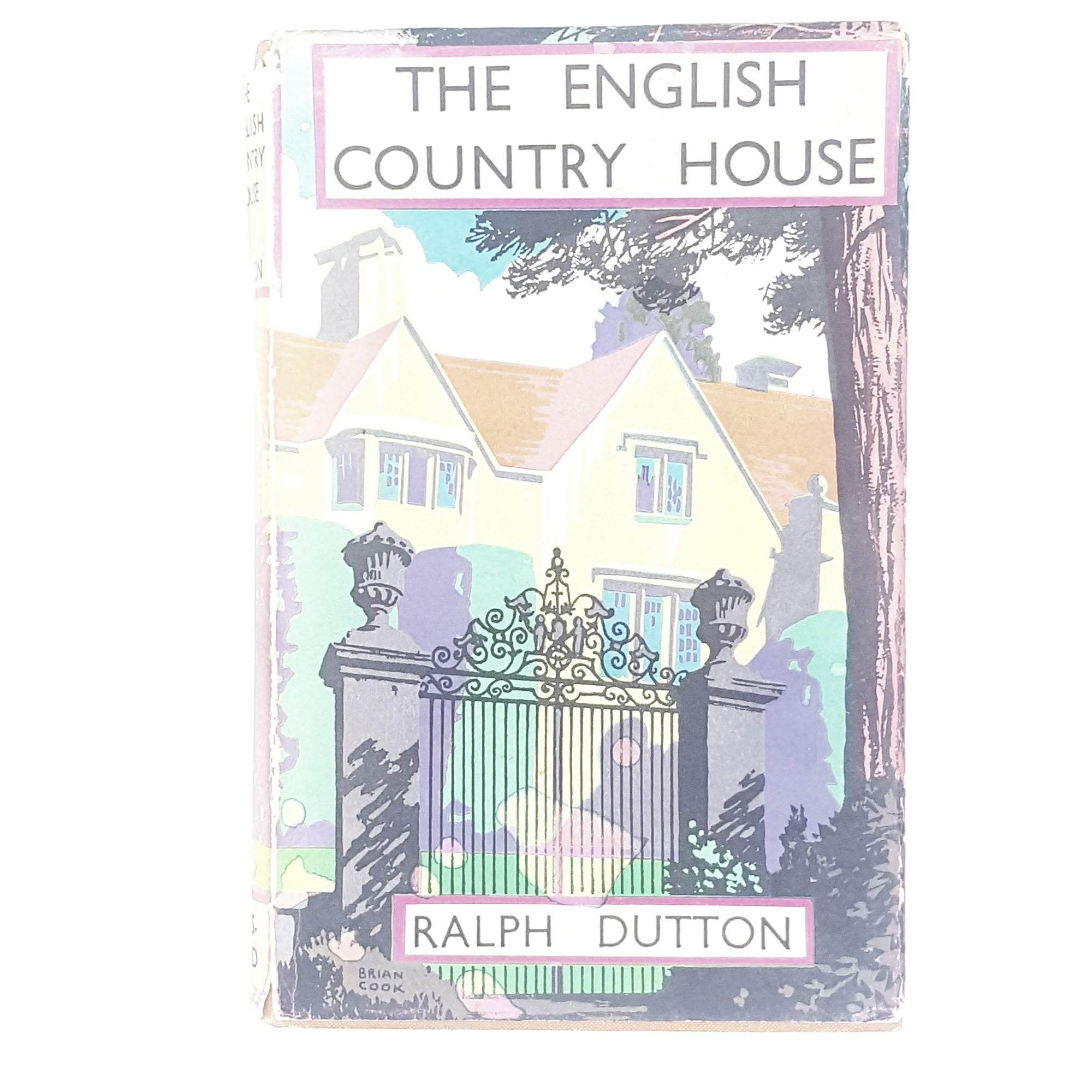 The English Country House by Ralph Dutton 1943 - 1944