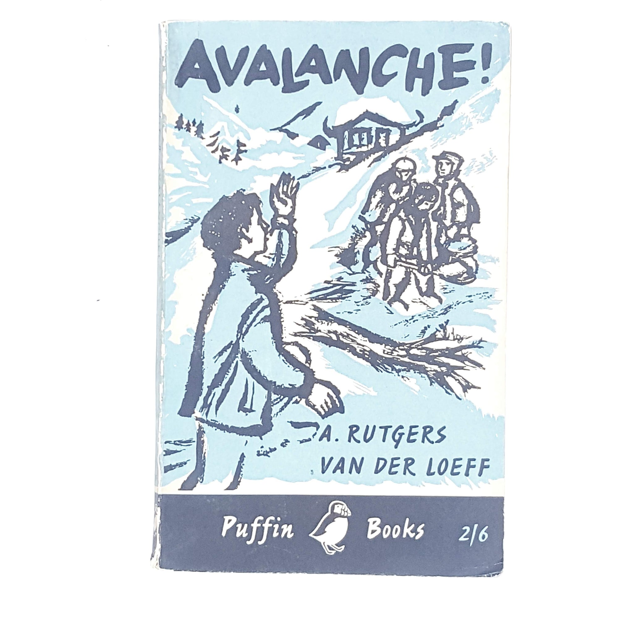 Avalanche! by A. Rutgers van der Loeff 1959