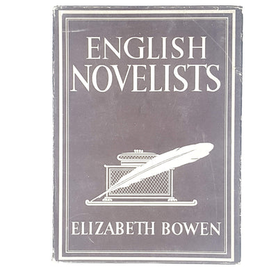 English Novelists by Elizabeth Bowen 1946