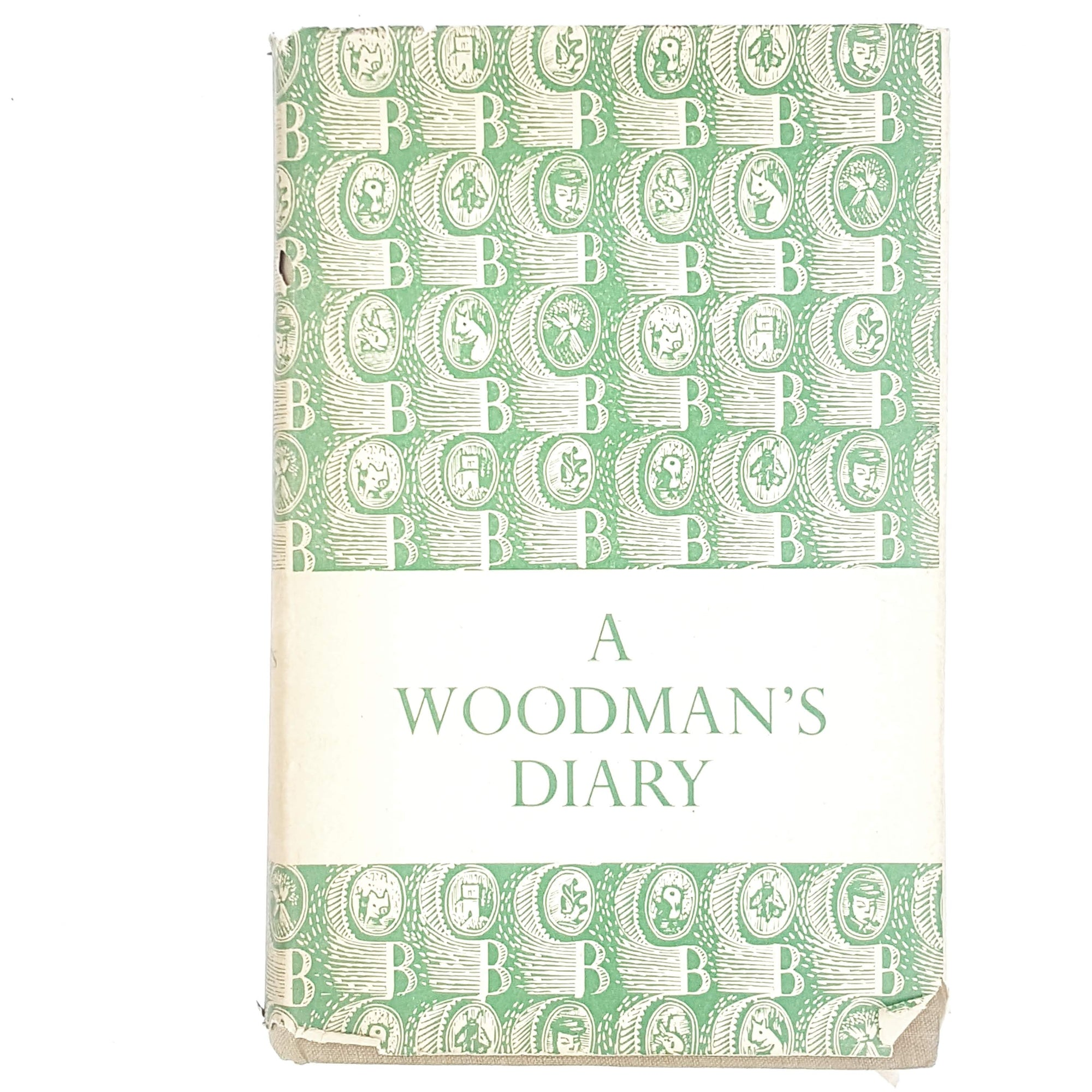 A Woodman's Diary by J. D. U. Ward 1954