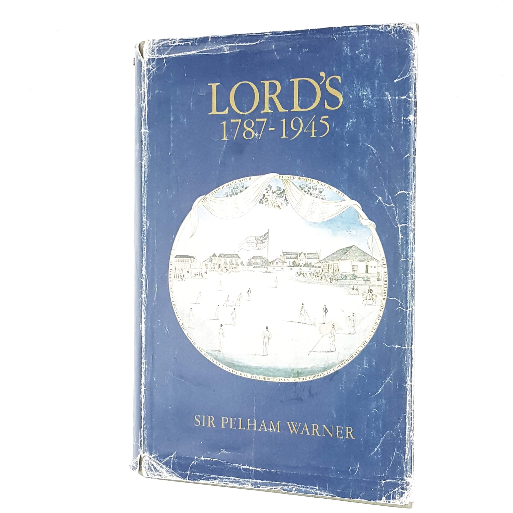 Lord's 1787-1945 by Sir Pelham Warner 1974