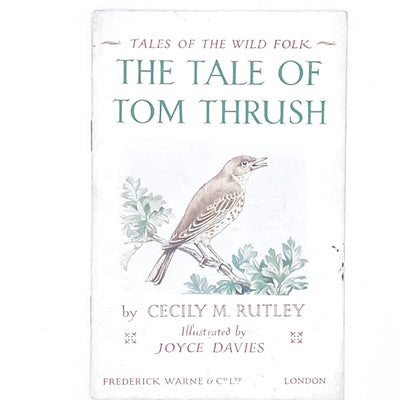 illustrated-first-edition-tales-of-the-wild-folk-the-tale-of-tom-thrush-cecily-rutley-country-house-library