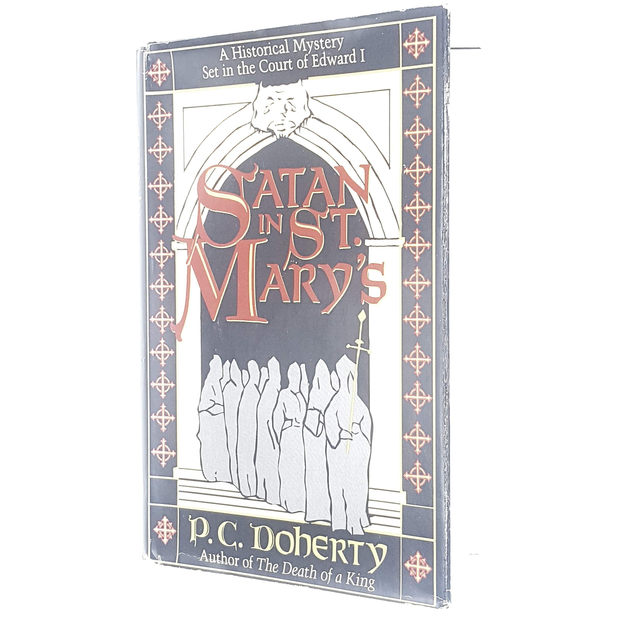 First Edition Satan in St. Mary's by P. C. Doherty 1986