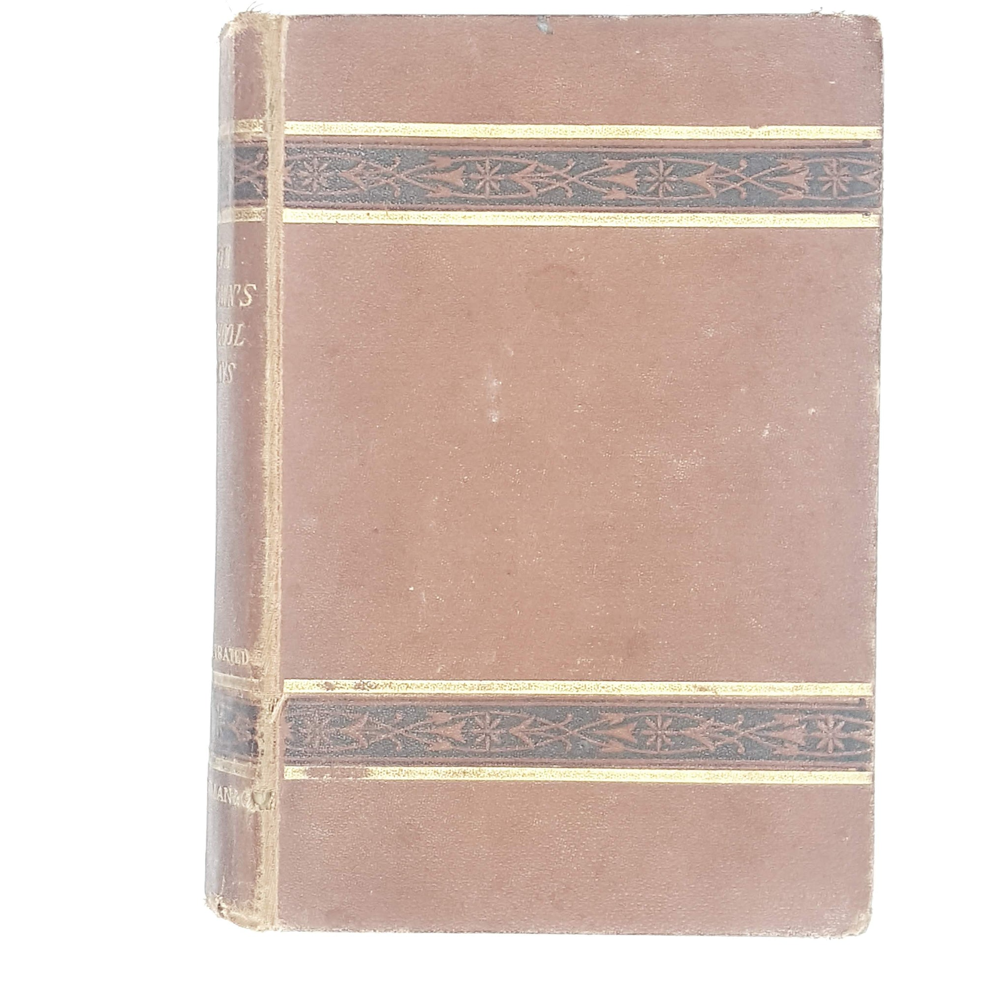 First Edition Tom Brown's School Days by Thomas Hughes 1872