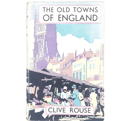 the-old-towns-of-england-by-clive-rouse-1948-country-house-library