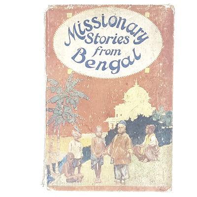 Missionary Stories From Bengal by William H. Hart