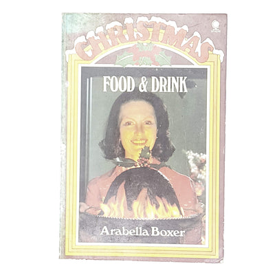 Christmas Food and Drink by Arabella Baker 1975