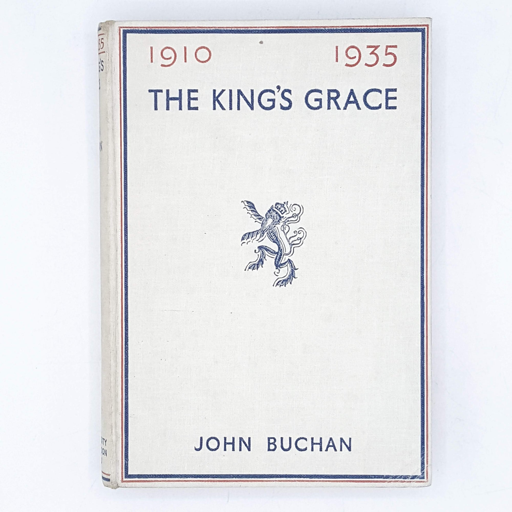 The King's Grace 1910-1935 by John Buchan 1935