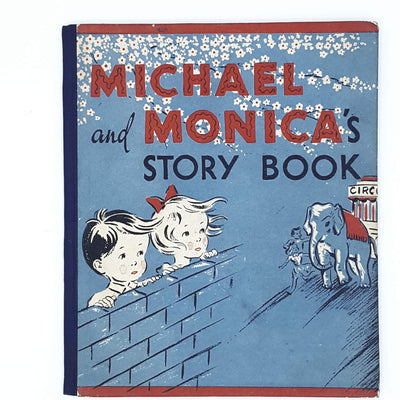 Illustrated Michael and Monica's Story Book 1940