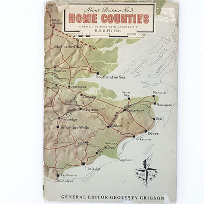 Home Counties of Britain by Geoffrey Grigson 1951