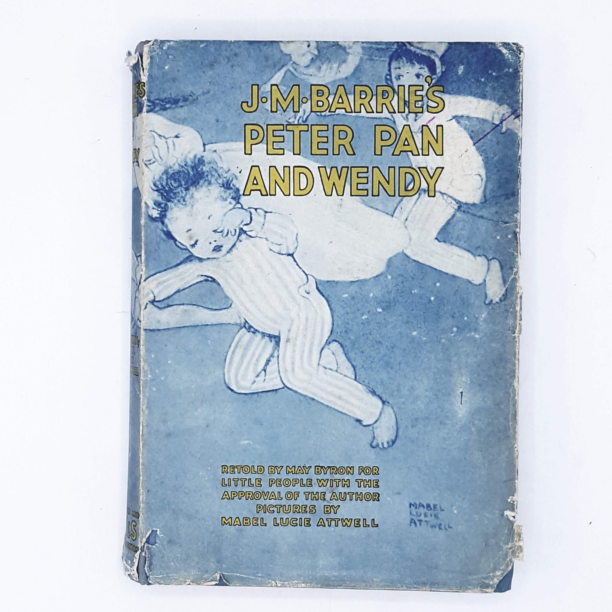 Peter Pan and Wendy by J. M. Barrie retold by May Bryon