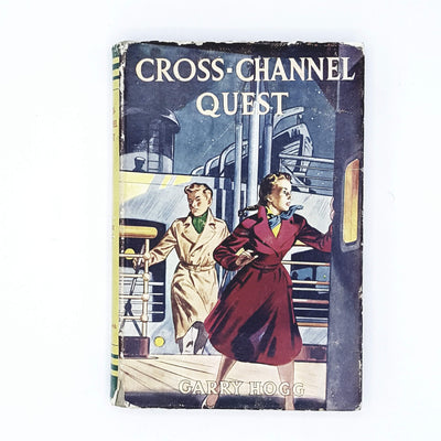 Cross-Channel Quest by Garry Hogg 1956