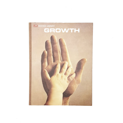 Life Science Library: Growth 1968