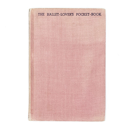 The Ballet Lover's Pocket-Book by Kay Ambrose 1945