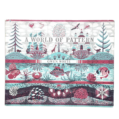 A World of Pattern by Gwen White 1957