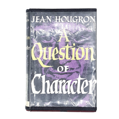 A Question of Character by Jean Houghron 1957