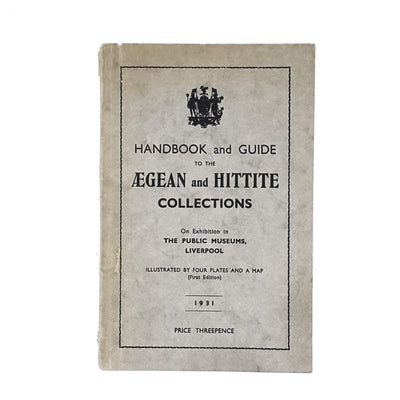 Aegan and Hittite Collections 1931