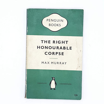 The Right Honourable Corpse by Max Murray 1957