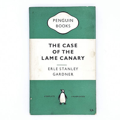 The Case of the Lame Canary by Erle Stanley Gardner 1955