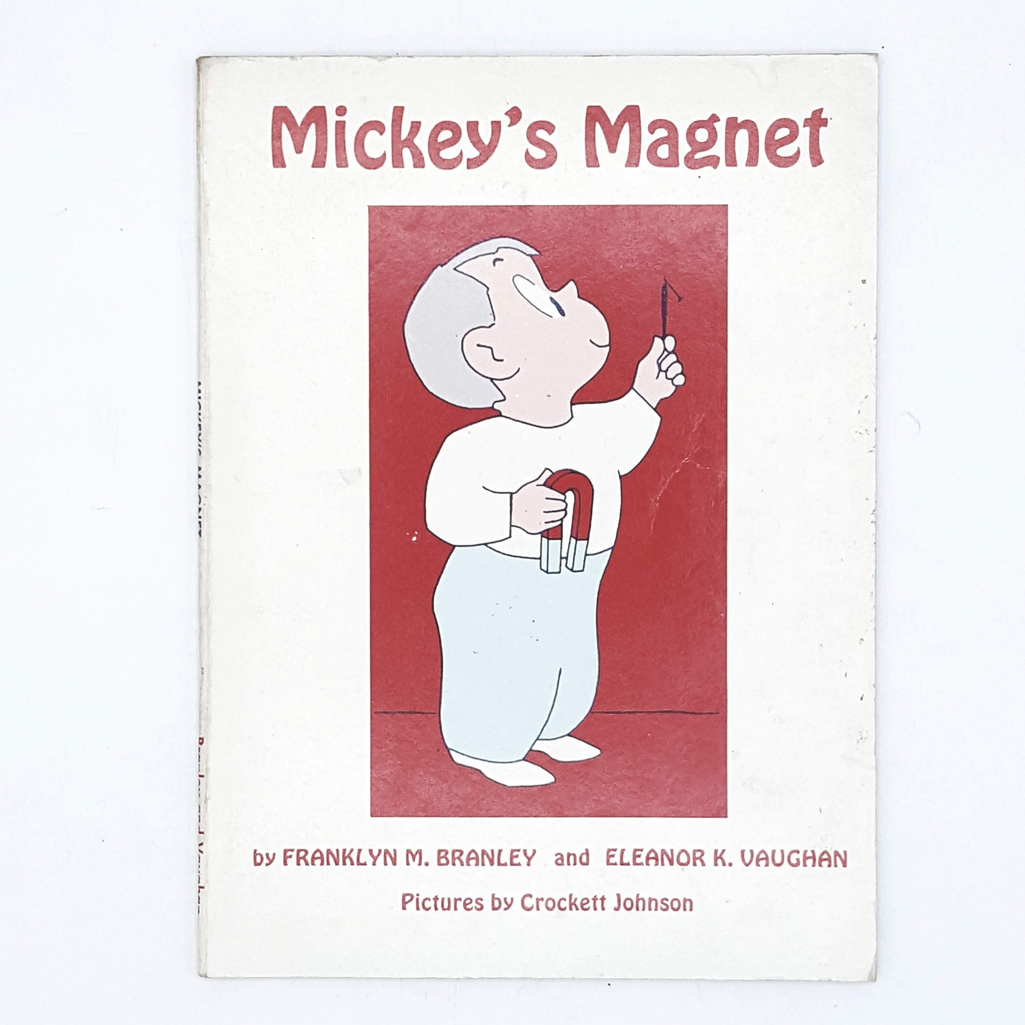 Mickey's Magnet by Franklyn M. Branley and Eleanor K. Vaughan 1956