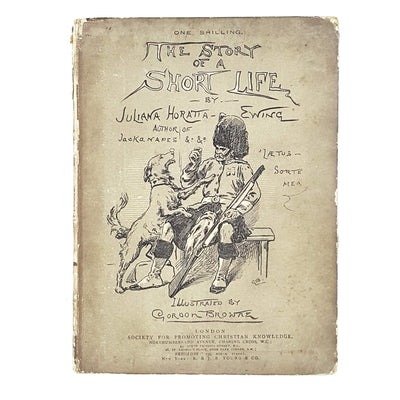 Illustrated The Story of a Short Life by Juliana Horatia Ewing 19C