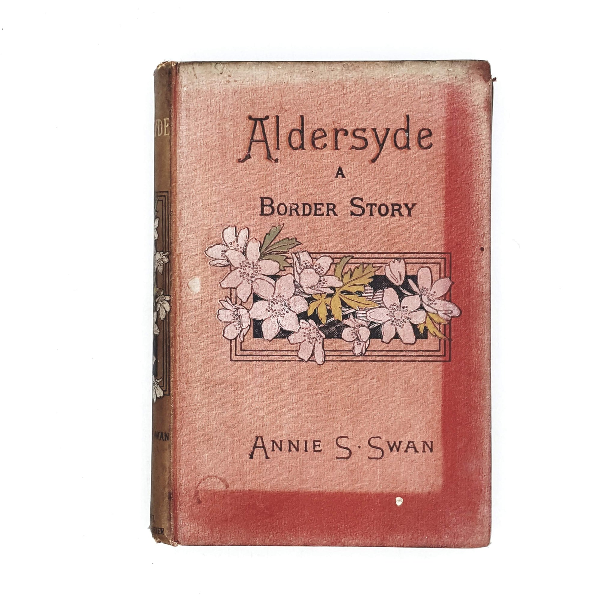 Aldersyde A Border Story by Annie S. Swan 1893